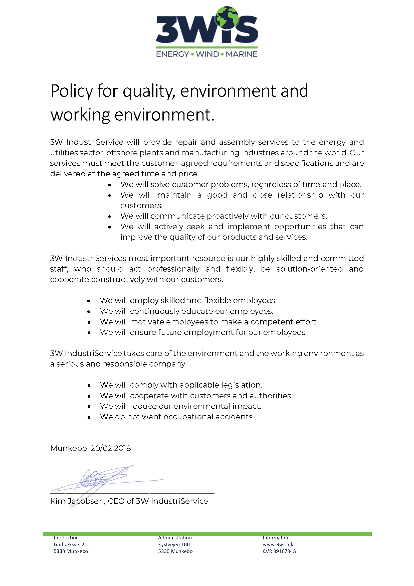 Policy for quality, environment and working environment